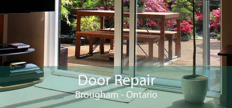 Door Repair Brougham - Ontario