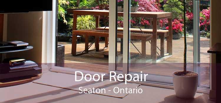 Door Repair Seaton - Ontario