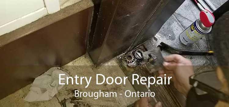 Entry Door Repair Brougham - Ontario